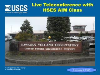 Live Teleconference with HSES AIM Class