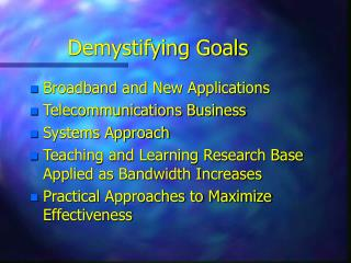 Demystifying Goals