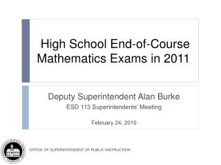 High School End-of-Course Mathematics Exams in 2011