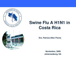 Swine Flu A H1N1 in Costa Rica