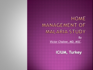 Home Management of Malaria study