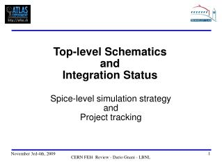 Top-level Schematics and Integration Status