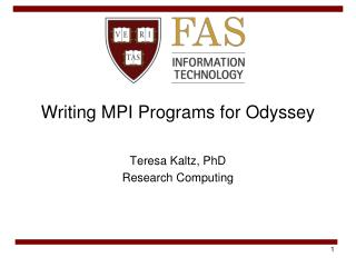 Writing MPI Programs for Odyssey