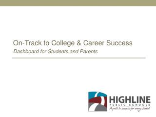 On-Track to College & Career Success Dashboard for Students and Parents