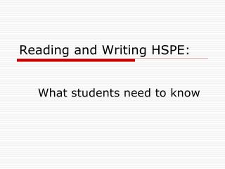 Reading and Writing HSPE: