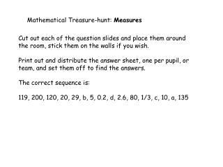 Mathematical Treasure-hunt:  Measures