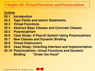 Chapter 20- Virtual Functions and Polymorphism