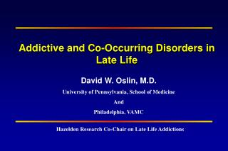 Addictive and Co-Occurring Disorders in Late Life