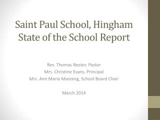 Saint Paul School, Hingham State of the School  Report