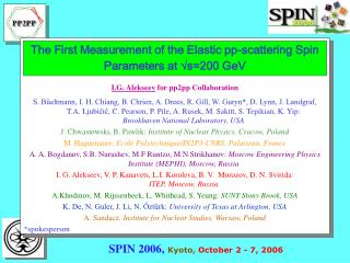 The First Measurement of the Elastic pp-scattering Spin Parameters at   s =200 GeV