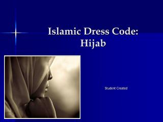 Islamic Dress Code:              Hijab