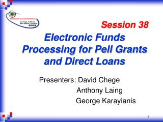 Electronic Funds Processing for Pell Grants and Direct Loans