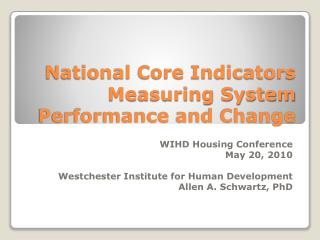 National Core Indicators Measuring System Performance and Change