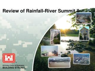 Review of Rainfall-River Summit II