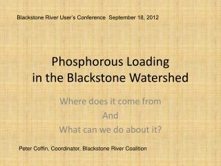 Phosphorous Loading in the Blackstone Watershed