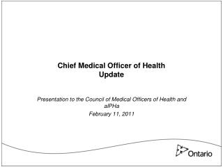 Chief Medical Officer of Health Update