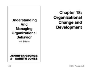 Chapter  18: Organizational Change and Development