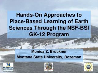 Hands-On Approaches to Place-Based Learning of Earth Sciences Through the NSF-BSI GK-12 Program