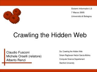 Crawling the Hidden Web