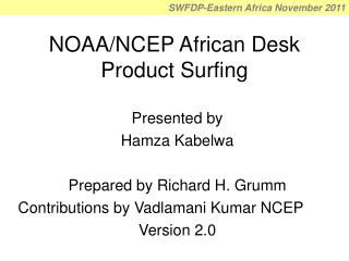 NOAA/NCEP African Desk Product Surfing