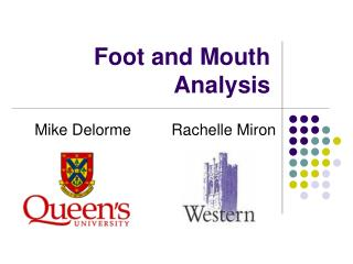Foot and Mouth Analysis