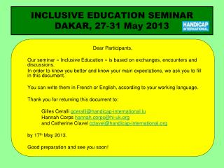 INCLUSIVE EDUCATION SEMINAR DAKAR, 27-31 May 2013