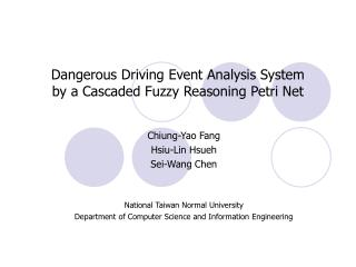 Dangerous Driving Event Analysis System by a Cascaded Fuzzy Reasoning Petri Net