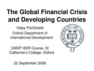 The Global Financial Crisis and Developing Countries