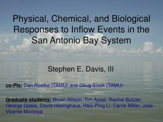 Physical, Chemical, and Biological Responses to Inflow Events in the San Antonio Bay System
