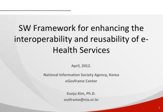SW Framework for enhancing the interoperability and reusability of e-Health Services