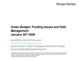 Green Budget: Funding Issues and Debt Management January 30 th  2008