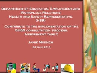 Department of Education, Employment and Workplace Relations Health and Safety Representative (HSR)