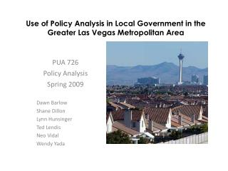 Use of Policy Analysis in Local Government in the  Greater Las Vegas Metropolitan Area