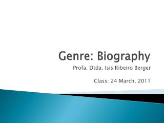 Genre :  Biography