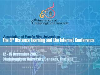 The 8 th  Distance Learning and the Internet Conference