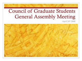 Council of Graduate Students General Assembly Meeting