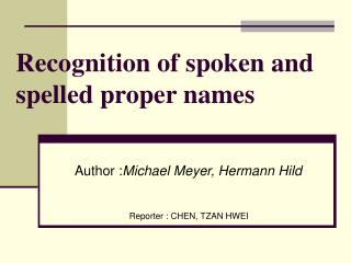 Recognition of spoken and spelled proper names