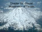 Chapter 19:  Glacial Modification of Terrain