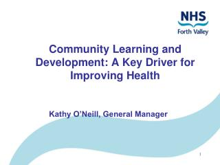 Community Learning and Development: A Key Driver for Improving Health