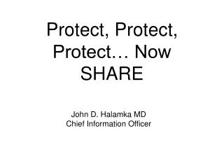 Protect, Protect, Protect… Now SHARE