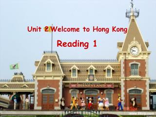 Unit 2 Welcome to Hong Kong Reading 1