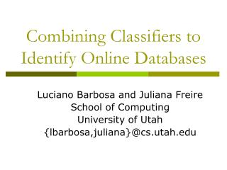 Combining Classifiers to Identify Online Databases
