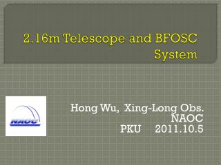 2.16m Telescope and BFOSC System