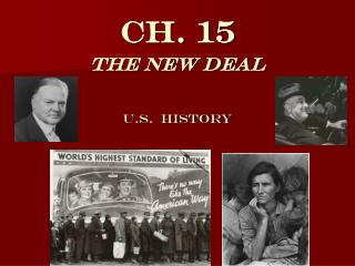 Ch. 15 The New Deal U.S.  History