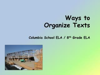 Ways to Organize Texts