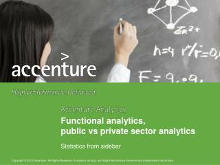 Functional analytics,  public  vs  private sector analytics