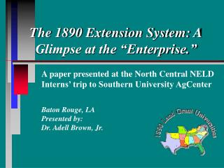 The 1890 Extension System: A Glimpse at the  Enterprise.