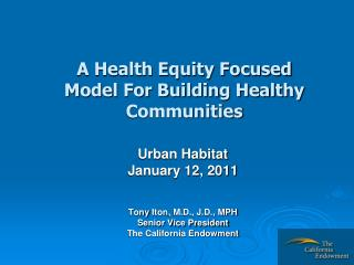 A Health Equity Focused Model For Building Healthy Communities