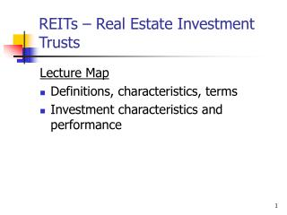 REITs – Real Estate Investment Trusts