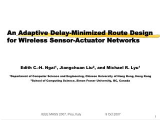 An Adaptive Delay-Minimized Route Design for Wireless Sensor-Actuator Networks